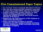 five commissioned paper topics