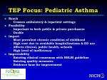 tep focus pediatric asthma