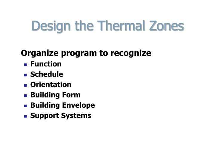 Design the Thermal Zones