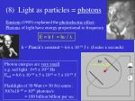 8 light as particles photons