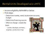 rental units developed w o lihtc