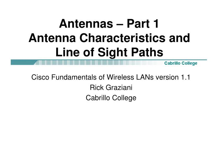 antennas part 1 antenna characteristics and line of sight paths n.