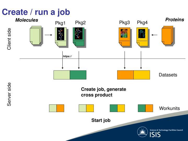 Create / run a job