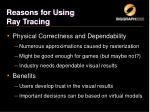reasons for using ray tracing