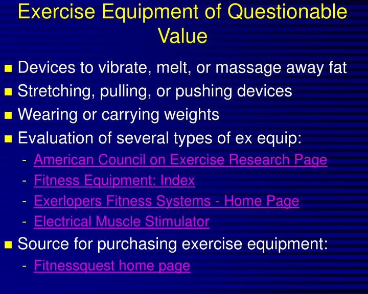 Exercise Equipment of Questionable Value