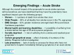 emerging findings acute stroke