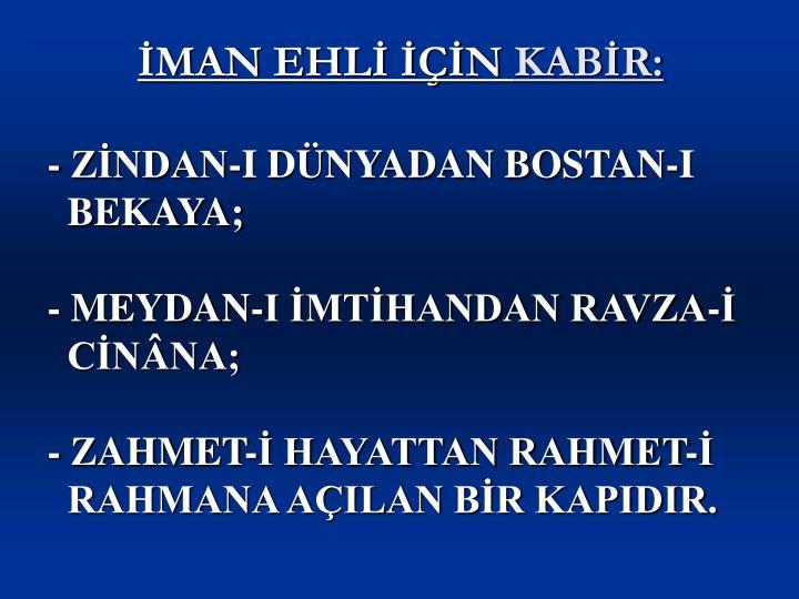 İMAN EHLİ İÇİN