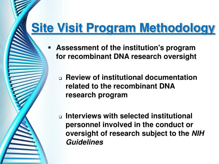 Site Visit Program Methodology