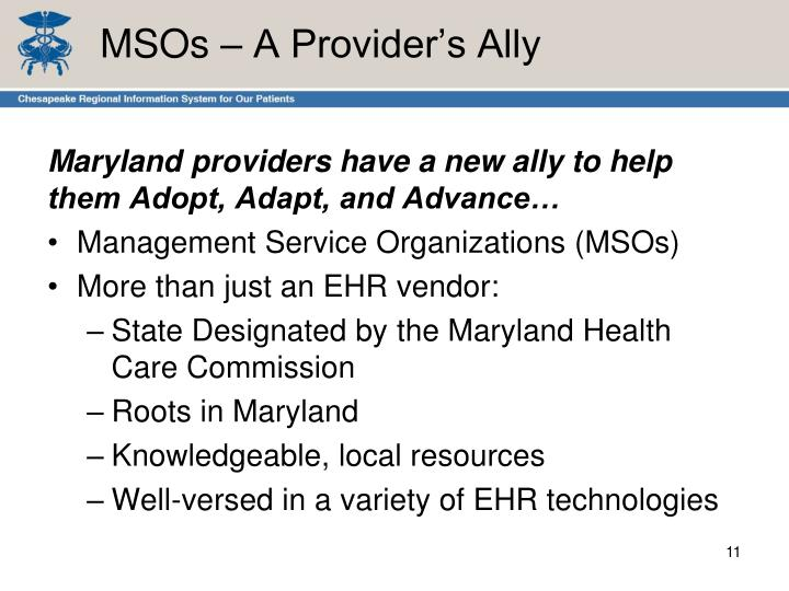 MSOs – A Provider's Ally