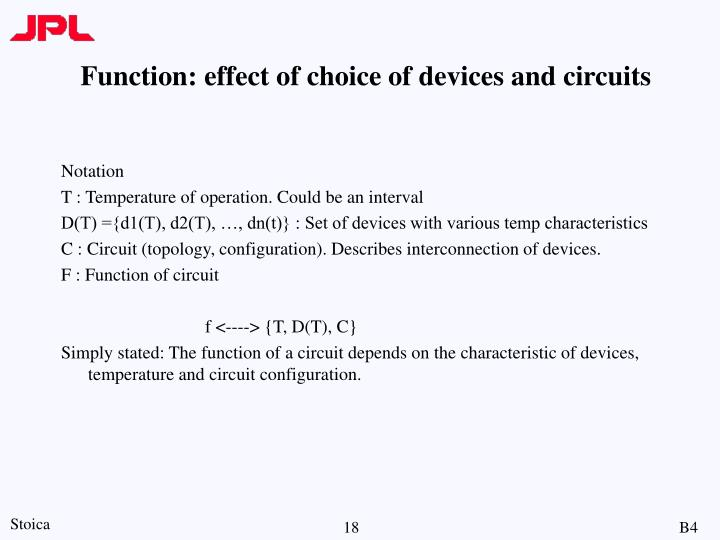 Function: effect of choice of devices and circuits