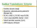 radikal trakelektomi kriterler