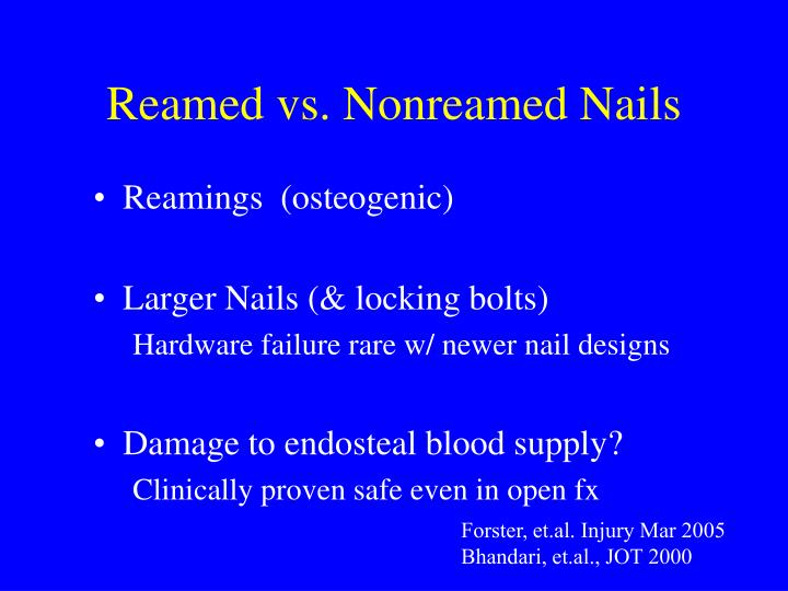 Reamed vs. Nonreamed Nails