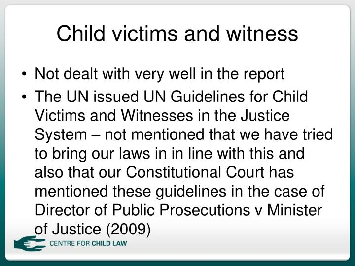 Child victims and witness