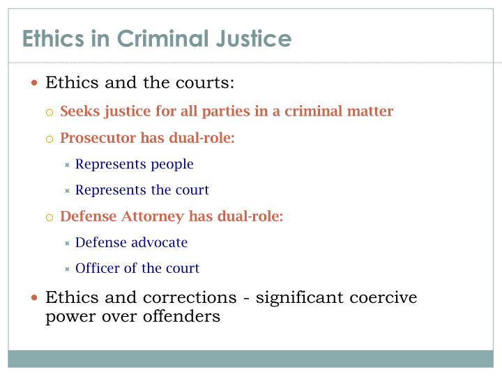 the significance of ethics in criminal justice and criminal procedure essay 01-banksqxd 1/30/04 2:41 pm page 3 1 the importance of ethics in criminal justice to why is it important for criminal justice guide to criminal procedure.