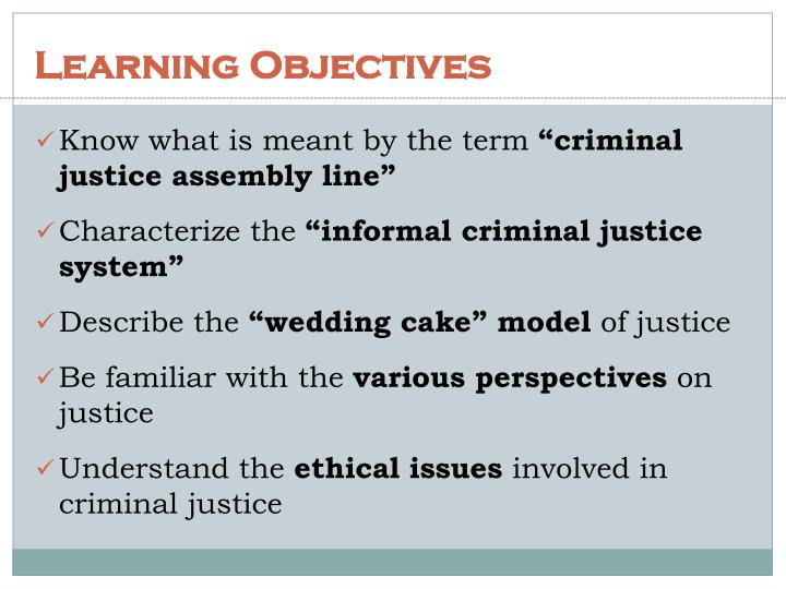 core objectives of criminal justice