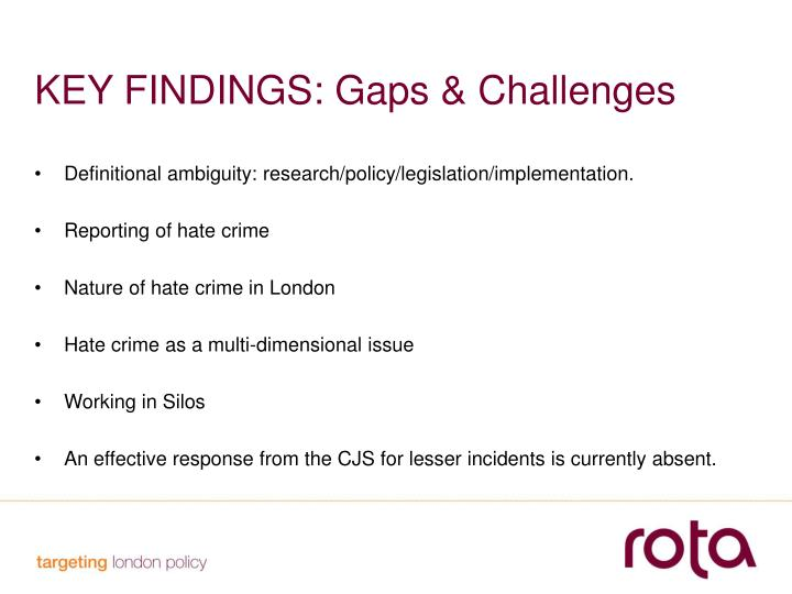 KEY FINDINGS: Gaps & Challenges