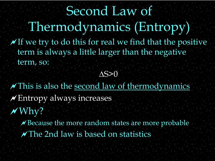 Second Law of Thermodynamics (Entropy)