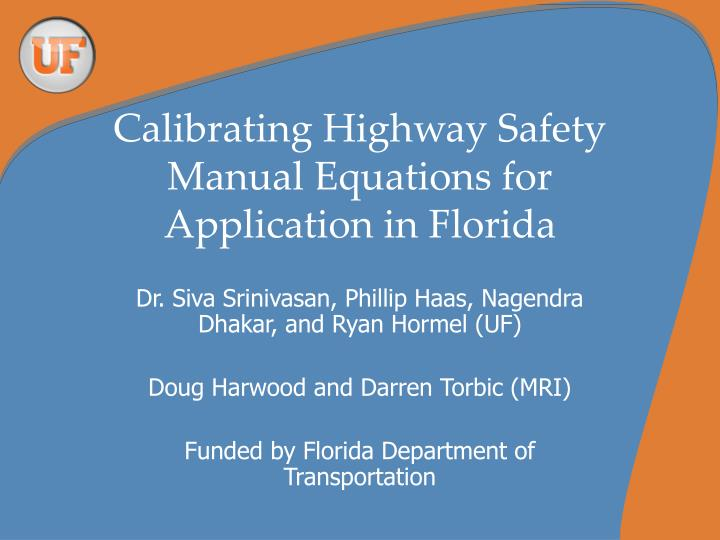calibrating highway safety manual equations for application in florida n.