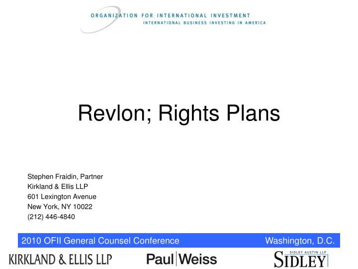 Revlon; Rights Plans