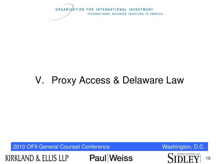 V.Proxy Access & Delaware Law