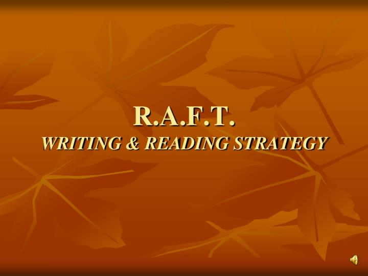 r a f t writing reading strategy n.