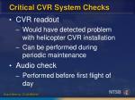 critical cvr system checks