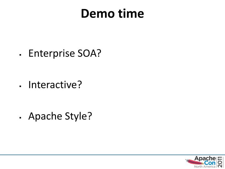 Ppt enterprise soa apache style powerpoint presentation id3620576 demo time malvernweather Image collections