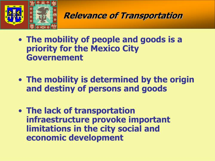 Relevance of Transportation