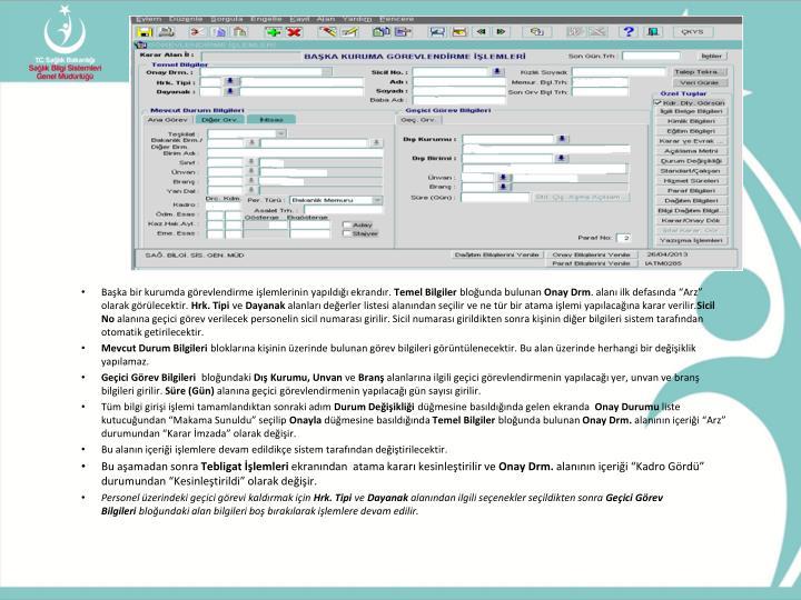 Başka bir kurumda görevlendirme işlemlerinin yapıldığı ekrandır.