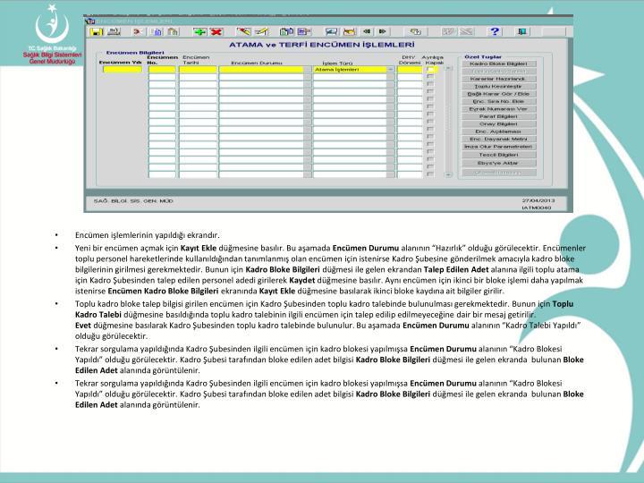 Encümen işlemlerinin yapıldığı ekrandır.