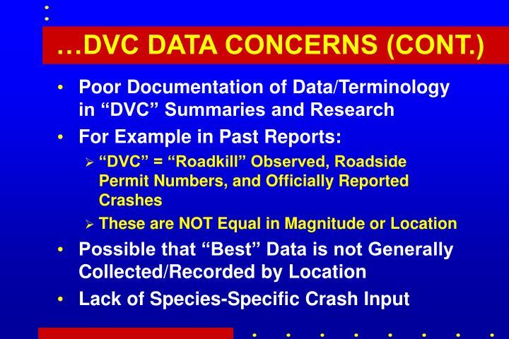 …DVC DATA CONCERNS (CONT.)