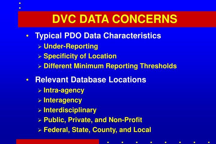 DVC DATA CONCERNS