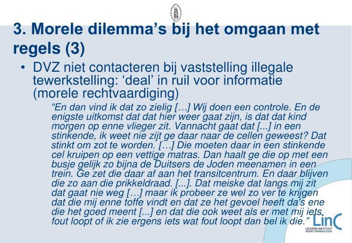 3. Morele dilemma's bij het omgaan met regels (3)