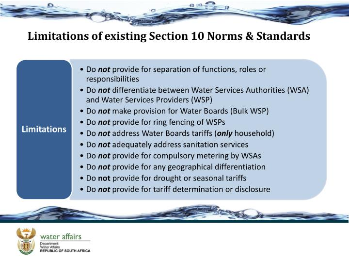 Limitations of existing Section 10 Norms & Standards