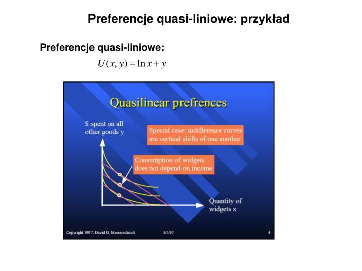 Preferencje quasi-liniowe: przykład