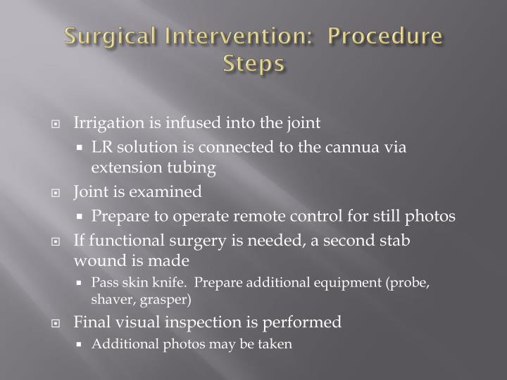 Surgical Intervention:  Procedure Steps