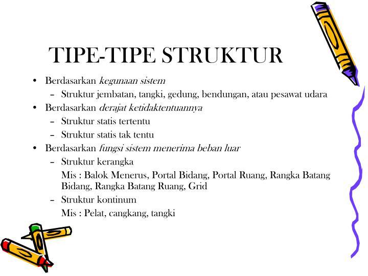 Tipe tipe struktur