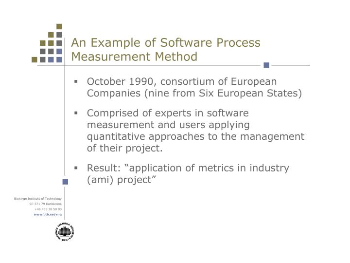 An Example of Software Process Measurement Method