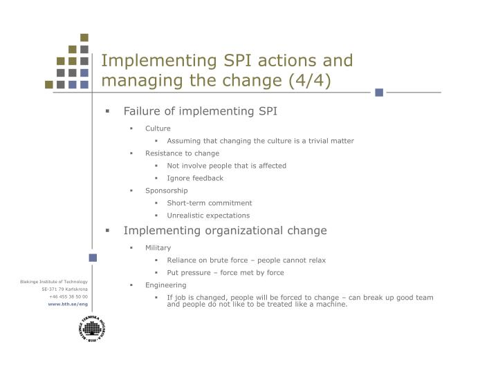 Implementing SPI actions and managing the change (4/4)