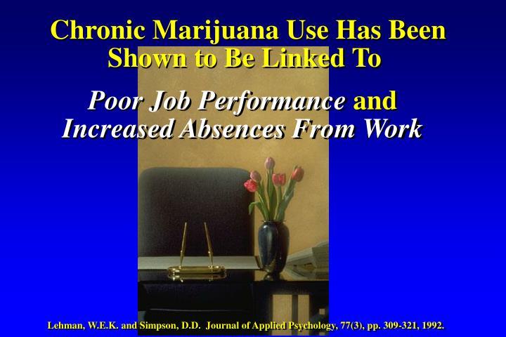 Chronic Marijuana Use Has Been