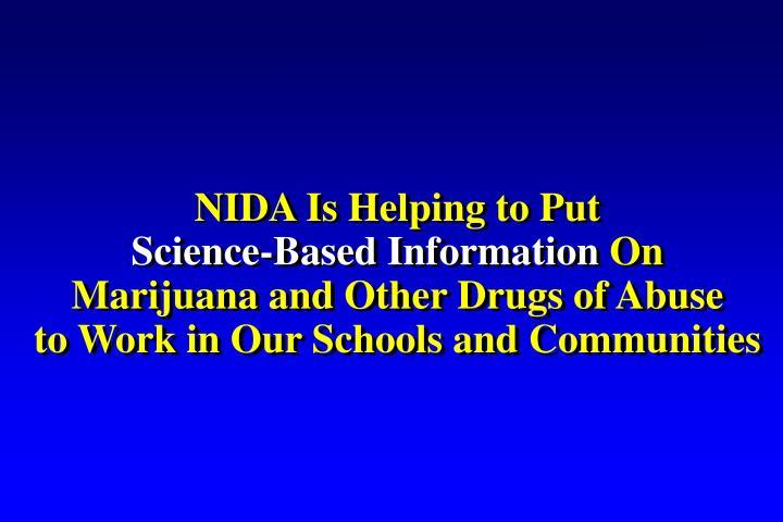 NIDA Is Helping to Put