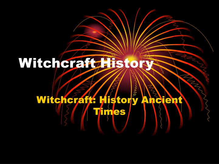 witchcraft history n.