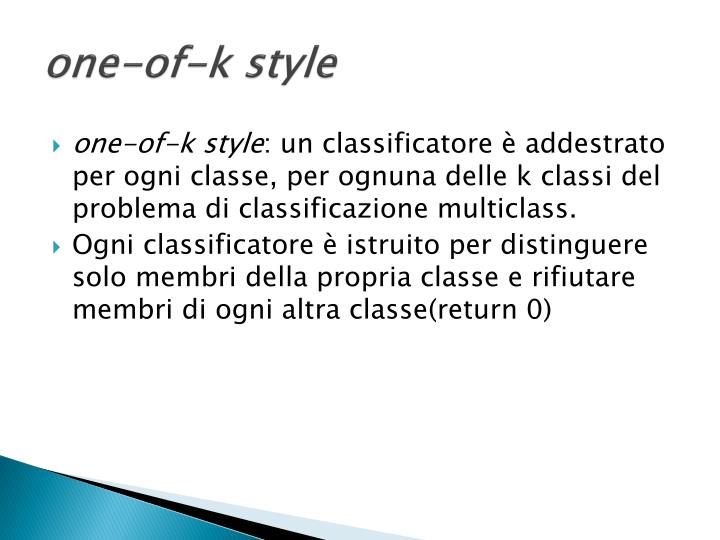 one-of-k style