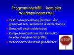 programinneh ll kemiska bek mpningsmedel