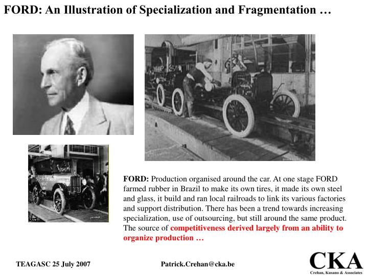 FORD: An Illustration of Specialization and Fragmentation …
