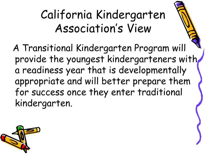 California Kindergarten Association's View