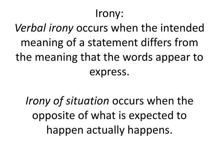 Irony: