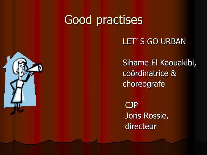 Good practises
