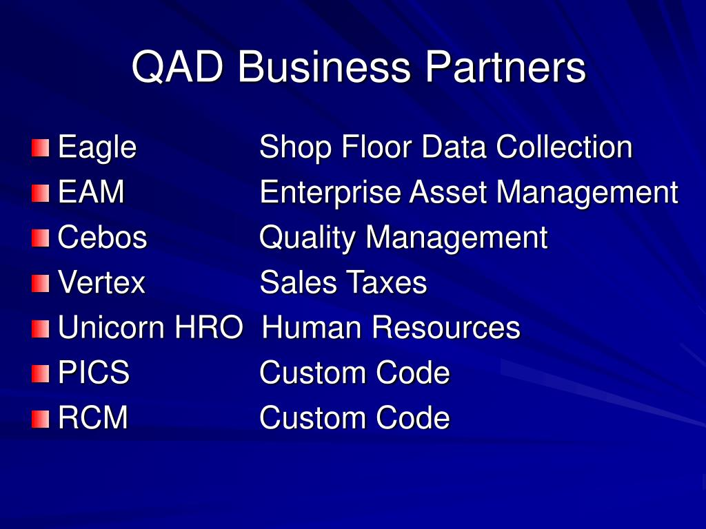 PPT - Driving QAD to the Factory Floor PowerPoint