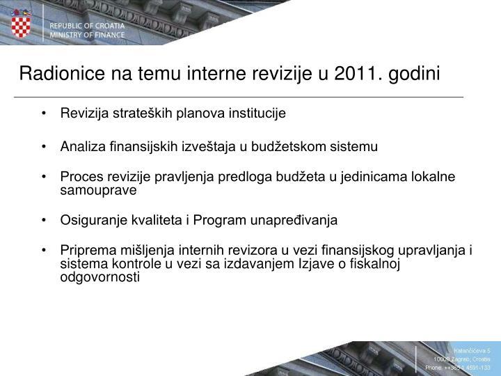 Radionice na temu interne revizije u 2011. godini